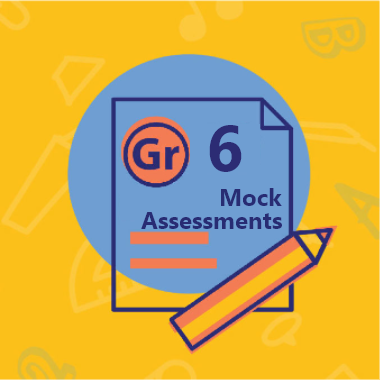 Gr 6 Mock Assessments
