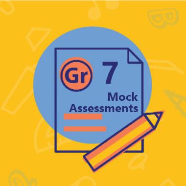 Gr 7 Mock Assessments