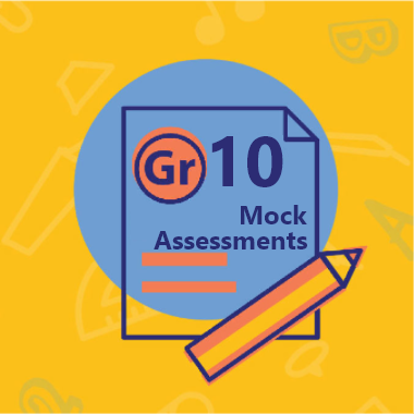 Gr 10 Mock Assessments