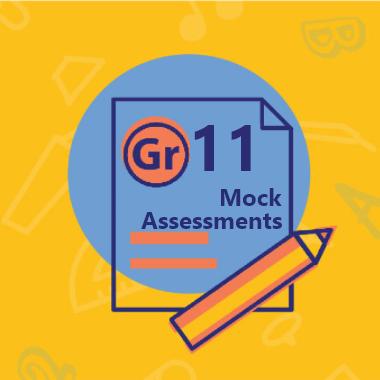 Gr 11 Mock Assessments