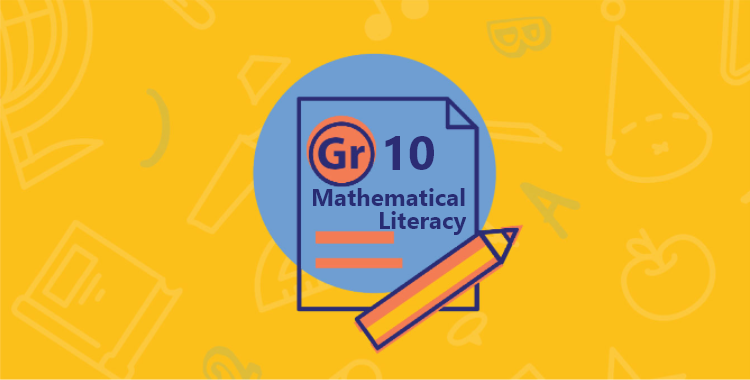 Grade 10 Mathematical Literacy